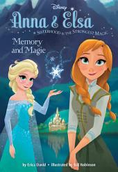 Frozen Anna & Elsa: Memory and Magic