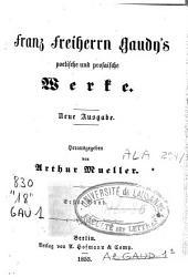 Franz Freiherrn Gaudy's poetische und prosaische Werke: Band 1