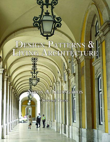 Design Patterns and Living Architecture PDF