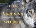 The Kootenay Wolves
