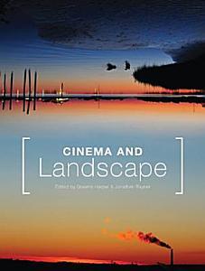 Cinema and Landscape PDF