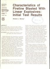 Characteristics of fireline blasted with linear explosives: initial test results