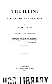 The Illini: A Story of the Prairies