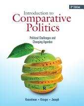 Introduction to Comparative Politics: Political Challenges and Changing Agendas: Edition 8