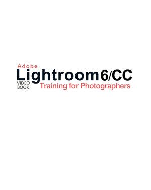 Adobe Lightroom 6   CC Video Book  Training for Photographers