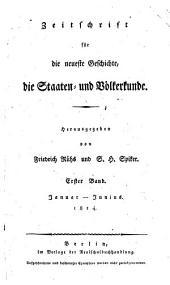 Zeitschrift für die neueste Geschichte die Staaten- und Völkerkunde: Band 1
