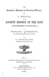 A Manual of the Ancient History of the East to the Commencement of the Median Wars: Comprising the history of the Israelites, Egyptians, Assyrians, and Babylonians