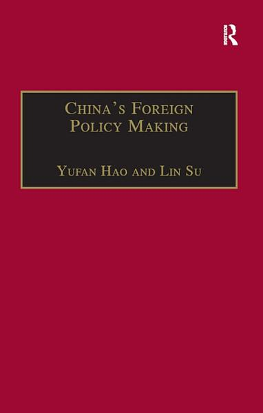 Chinas Foreign Policy Making