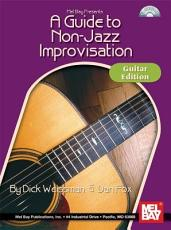 A Guide to Non Jazz Improvisation  Guitar Edition PDF