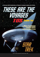 These Are the Voyages  Tos Season Two Book