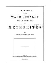 Catalogue of the Ward-Coonley Collection of Meteorites