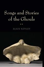 Songs and Stories of the Ghouls