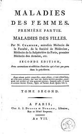 Maladies des enfans, des filles et des femmes: Volume4