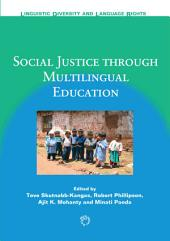 Social Justice through Multilingual Education