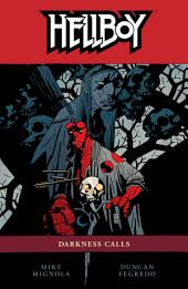 Hellboy Volume 8: Darkness Calls: Volume 8