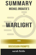 Summary  Michael Ondaatje s Warlight  A Novel  Discussion Prompts  PDF