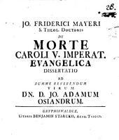 Diss. de morte Caroli V. imp. evangelica