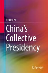 China's Collective Presidency