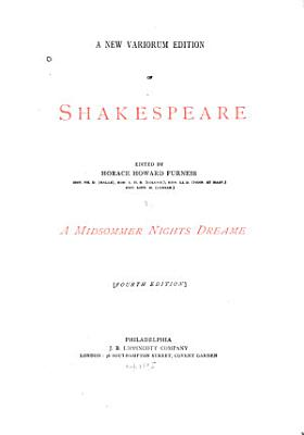 A New Variorum Edition of Shakespeare  A midsummer nights dream  4th ed   PDF