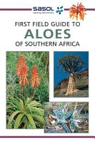 First Field Guide to Aloes of Southern Africa PDF