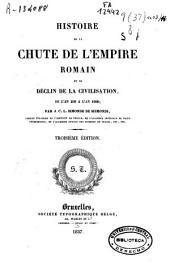 Histoire de la chute de l'empire et du déclin de la civilisation ...