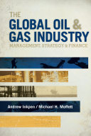 The Global Oil   Gas Industry