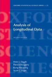 Analysis of Longitudinal Data: Edition 2