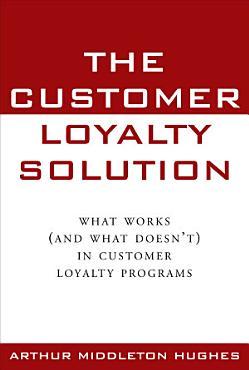 The Customer Loyalty Solution PDF