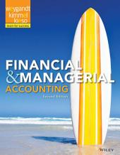 Financial and Managerial Accounting, 2nd Edition: Edition 2