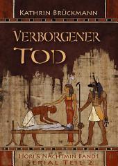 Verborgener Tod - Serial: Teil 2