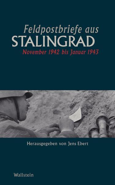 Feldpostbriefe Aus Stalingrad