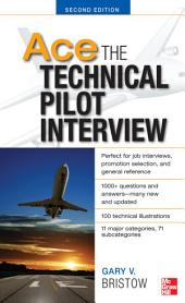 Ace The Technical Pilot Interview 2/E: Edition 2