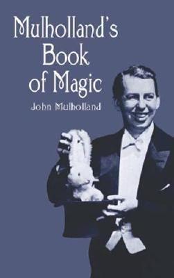 Mulholland s Book of Magic PDF