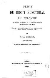 Précis du droit électoral en Belgique et exposé des règles de la révision annuelle des listes des électeurs
