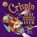 Crispin And The Best Birthday Surprise Ever Book PDF