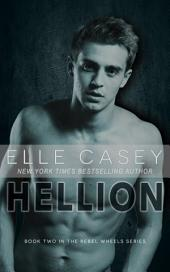 Rebel Wheels: Book 2 (Hellion)
