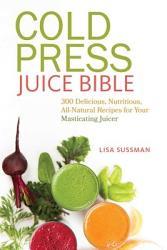 Cold Press Juice Bible Book PDF