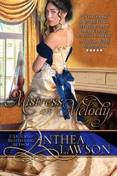 Mistress of Melody: Music of the Heart Book 2