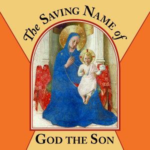 The Saving Name of God the Son