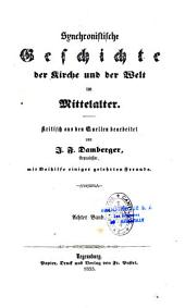 Synchronistische Geschichte der Kirche und der Welt im Mittelalter