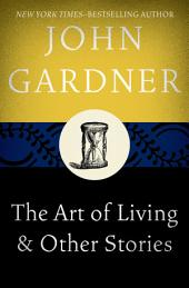 The Art of Living: & Other Stories