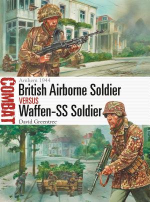 British Airborne Soldier vs Waffen SS Soldier
