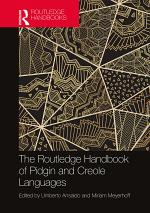 The Routledge Handbook of Pidgin and Creole Languages