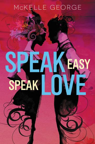 Download Speak Easy  Speak Love Book