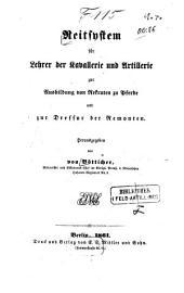Reitsystem für Lehrer der Kavallerie und Artillerie zur Ausbildung von Rekruten zu Pferde und zur Dressur der Remonten