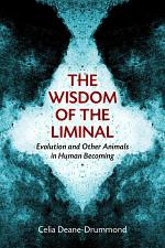 The Wisdom of the Liminal