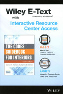The Codes Guidebook for Interiors  Sixth Edition Wiley E Text Folder and Interactive Resource Center Access Card