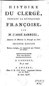 Histoire du clergé pendant la révolution françoise: Volume2