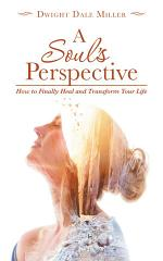 A Soul's Perspective