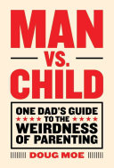 Man Vs  Child Book